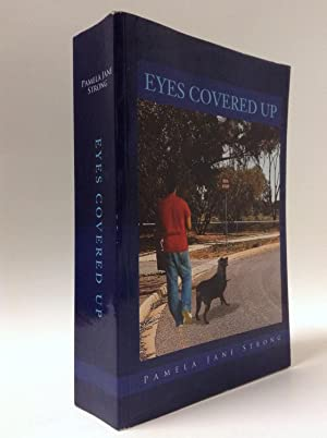 Eyes Covered Up: Strong, Pamela Jane