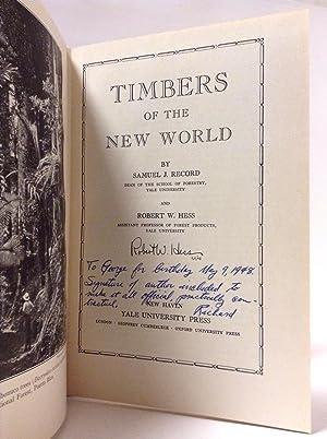 Timbers of the New World: Record, Samuel J.; Hess, Robert W.