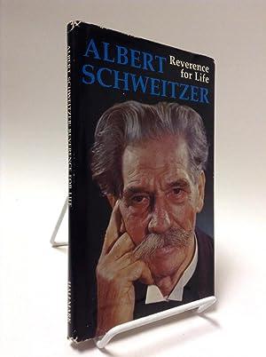 Albert Schweitzer: Reverence for Life: Schweitzer, Albert