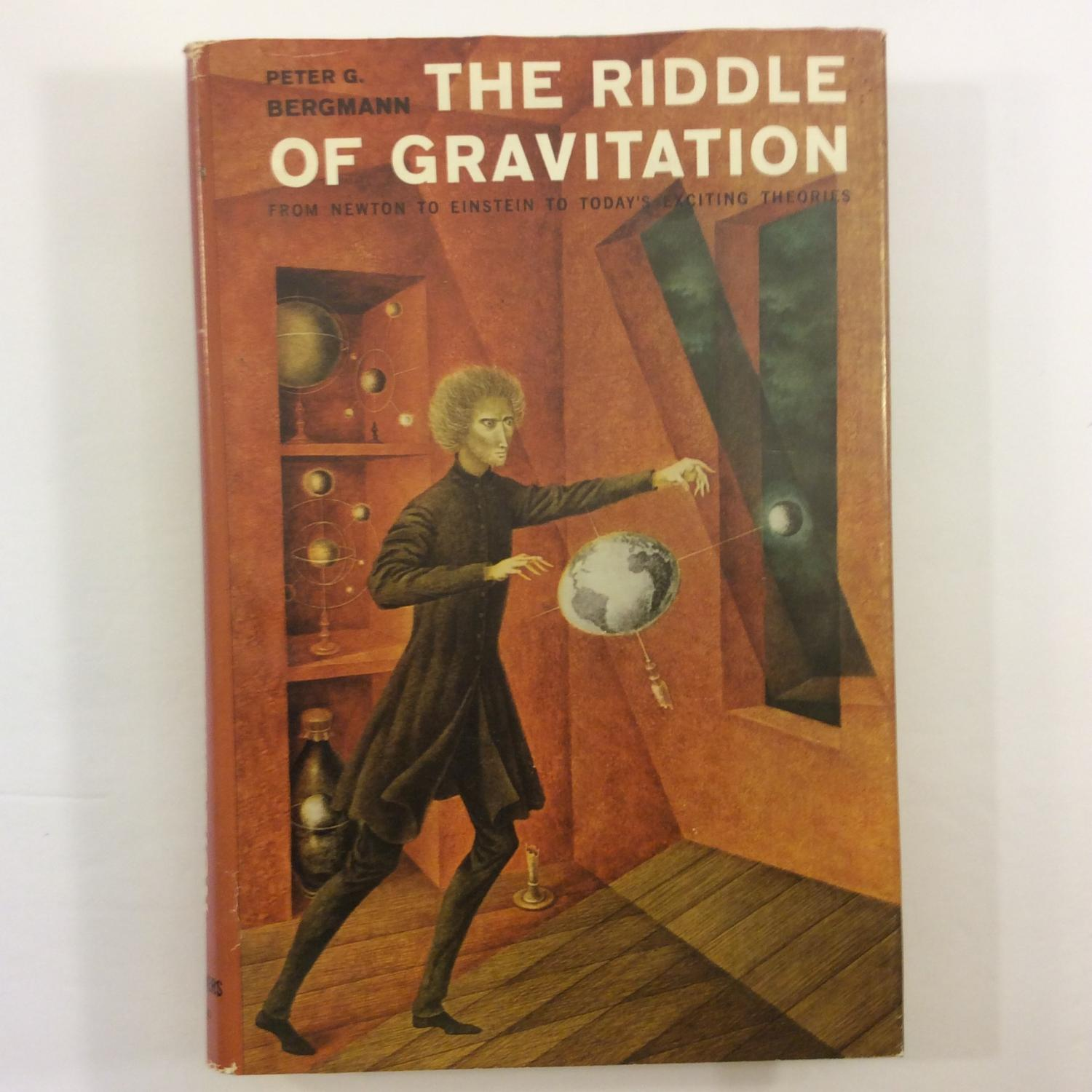 Revised and Updated Edition The Riddle of Gravitation