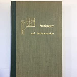 Stratigraphy and Sedimentation: W. C. Krumbein,