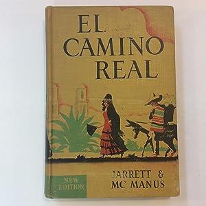 El Camino Real Book One: Edith Moore Jarrett: