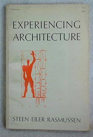 Experiencing Architecture: Rasmussen, Steen Eiler