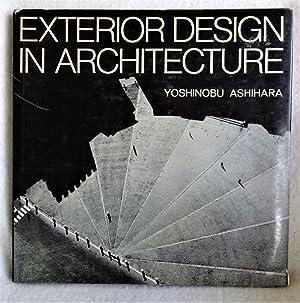 Exterior Design in Architecture: Ashihara, Yoshinobu