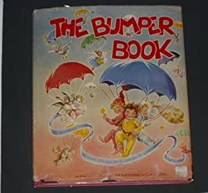 The Bumper Book: Piper,Watty;Grover,Eulalie