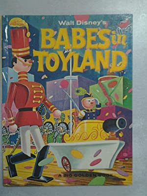 Babes in Toyland: Walt Disney adapted by George Sherman and Mary Carey