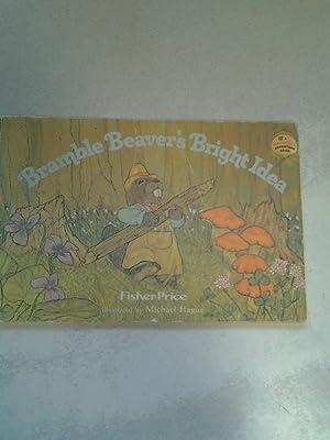 Bramble Beaver's Bright Idea: Fisher Price