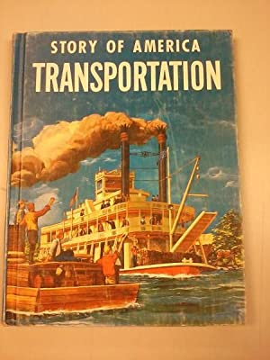 Story of America; Transportation: Wilma W. Cain