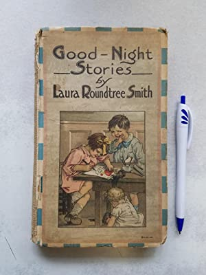 Good - Night Stories: Laura Roundtree Smith