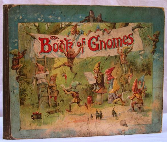 The Book Of Gnomes By Weatherly Fred E Ernest Nister Nd 1895