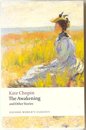 The Awakening and Other Stories: Chopin, Kate