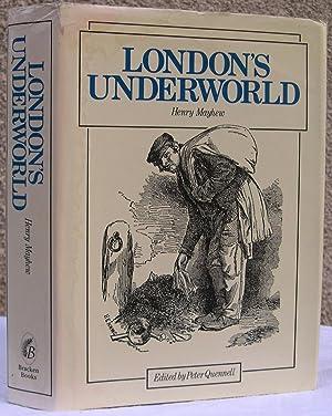 London's Underworld: Mayhew, Henry -