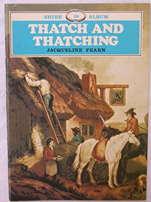 Thatch and Thatching: Shire Album 16