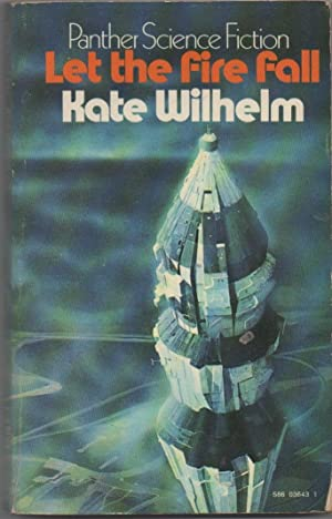 Let The Fire Fall: Wilhelm, Kate