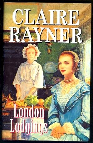 London Lodgings: Rayner, Claire