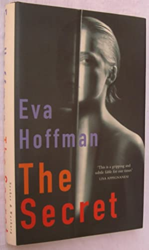 The Secret: A Fable for our Time: Hoffman, Eva