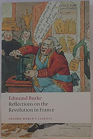 Reflections on the Revolution in France: Burke, Edmund