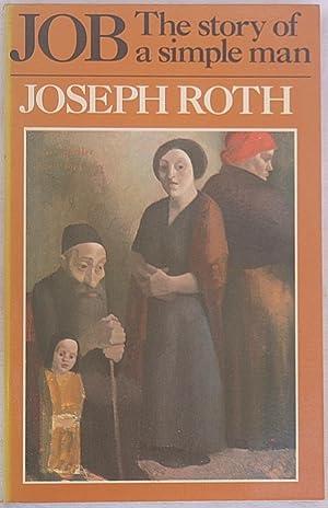 Job: The story of a simple man: Roth, Joseph