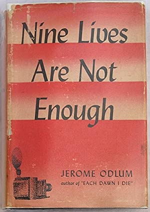 Nine Lives Are Not Enough: Odlum, Jerome
