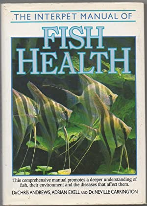 The Interpet Manual of Fish Health: Andrews, Chris, Exell,