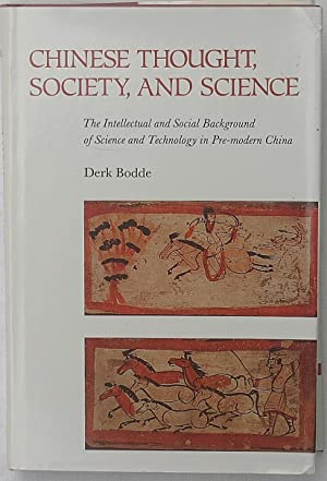 Chinese Thought, Society, and Science: The Intellectual and Social Background of Science and Tech...