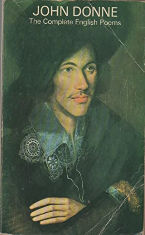 John Donne: The Complete English Poems: Donne, John