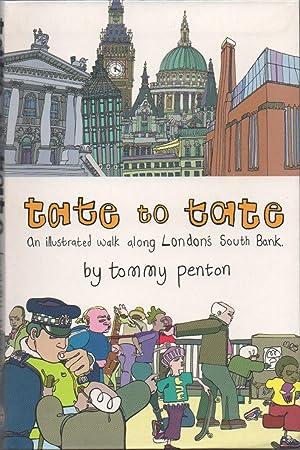 Tate to Tate: A Walk Along London's: Penton, Tommy