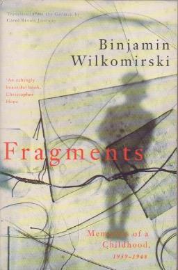 Fragments: Memories of a Childhood, 1939-48: Wilkomirski, Binjamin