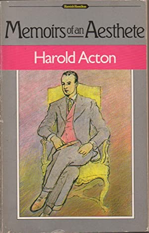 Memoirs of an Aesthete: Acton, Harold