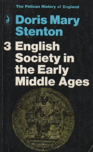 English Society in the Early Middle Ages (1066-1307): The Pelican History of England volume 3