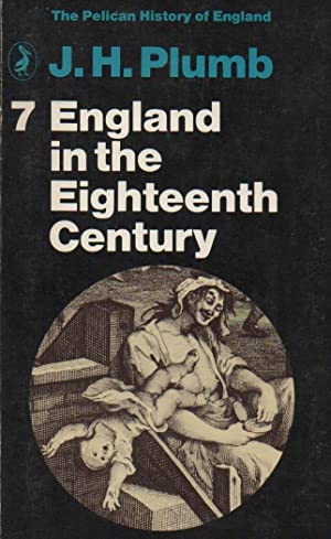 England in the Eighteenth Century: The Pelican History of England volume 7