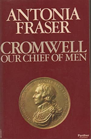 Cromwell: Our Chief of Men