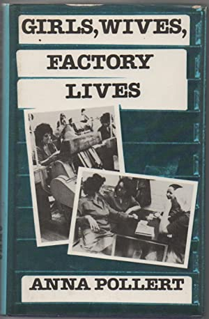 Girls, Wives, Factory Lives