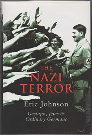 The Nazi Terror: The Gestapo Jews and Ordinary Germans
