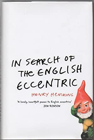In Search of the English Eccentric