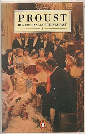 Remembrance of Things Past Volume 2: The: Proust, Marcel