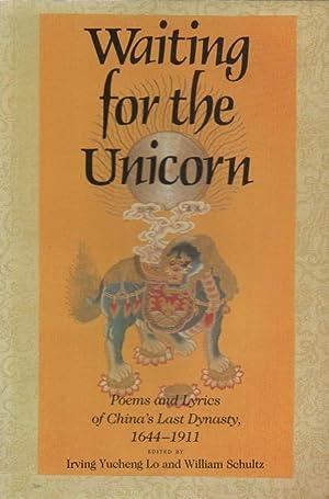 Waiting for the Unicorn: Poems and Lyrics: Lo, Irving Yucheng