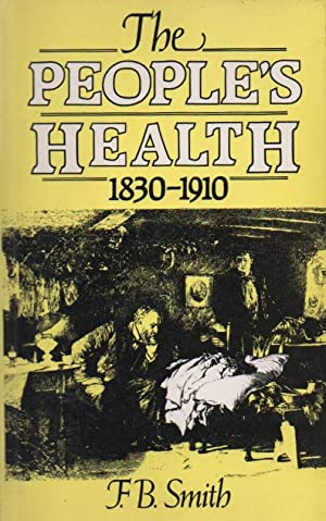 The People's Health 1830-1910