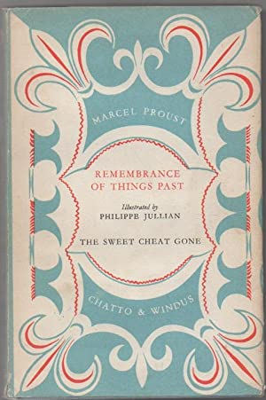 The Sweet Cheat Gone: Remembrance of Things: Proust, Marcel