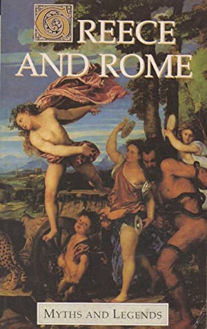 Greece And Rome (Myths & Legends)