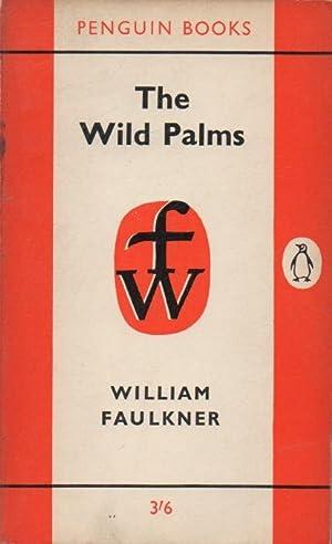 The Wild Palms: Faulkner, William