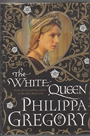 The Cousins' War: The White Queen: Gregory, Philippa