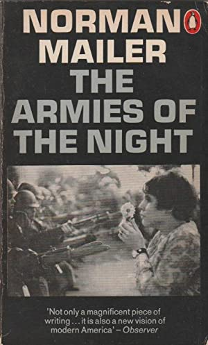The Armies of the Night - History as a Novel: The Novel as History