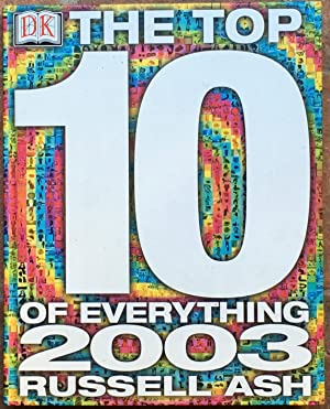 The Top 10 of Everything 2003