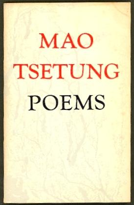 Mao Tsetung Poems: Tsetung, Mao