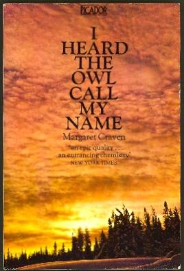 I Heard the Owl Call My Name: Craven, Margaret