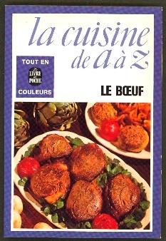 La Cuisine De A A Z Le Boeuf By Burgaud Francoise Ed Livre De