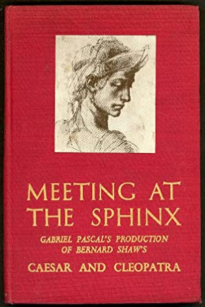 Meeting at the Sphinx: Gabriel Pascal's Production: Deans, Marjorie