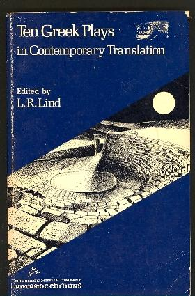 Ten Greek Plays in Contemporary Translation: Lind, L. R.