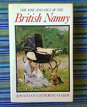 The Rise And Fall Of The British Nanny